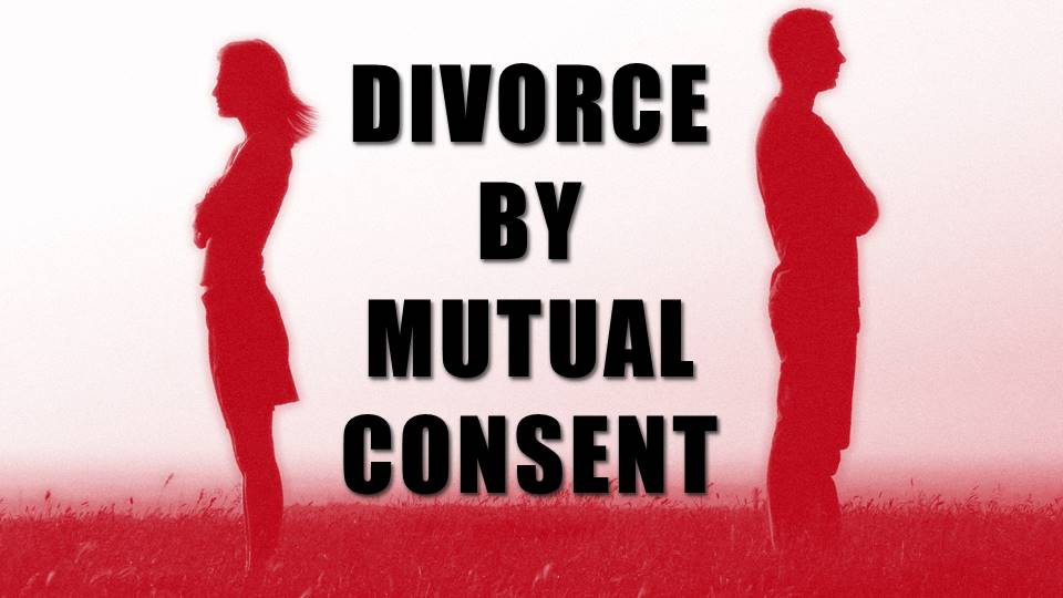PROCEDURE FOR MUTUAL CONSENT DIVORCE